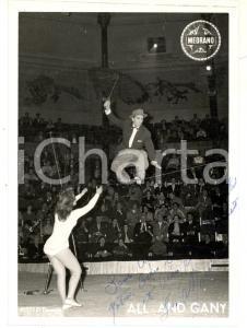1960 ca PARIS CIRQUE MEDRANO Numero di ALL AND GANY sul filo *Foto con AUTOGRAFO