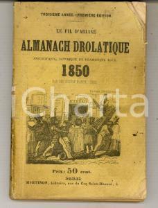 1850 Le fil d'Ariane - Almanach drolatique pour 1850 *Libraire MARTINON PARIS
