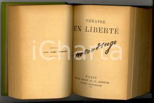 1880 ca Victor HUGO Théatre en liberté - Les jumeaux *Ed. Jules ROUFF PARIS
