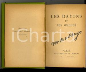 1880 ca Victor HUGO Les rayons et les ombres *Ed. Jules ROUFF PARIS n° 42