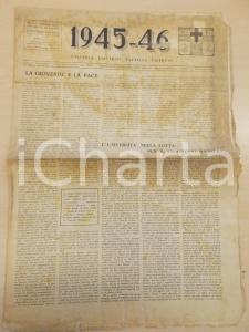 1945-46 UNIVERSITA' DI PADOVA La lotta per il progresso sociale *Anno I n° 1