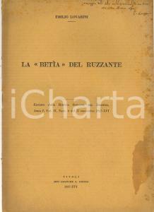 1937 Emilio LOVARINI La Betìa del Ruzante - Rivista Italiana Dramma *AUTOGRAFO