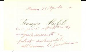 1940 ca ROMA Biglietto da visita del sen. Giuseppe MICHELI *Autografo