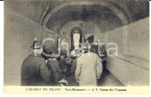 1910 ca PARIS MONTMARTRE Cabaret du Néant - Caveau des trépassés *Carte postale