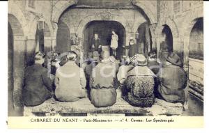 1910 ca PARIS MONTMARTRE Cabaret du Néant - Caveau. Les spectres gais