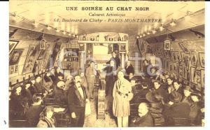 1910 ca PARIS MONTMARTRE Cabaret artistique LE CHAT NOIR *Carte postale