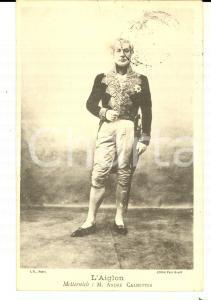 1904 FRANCE THEATRE L'AIGLON Metternich: André CALMETTES *Carte postale VINTAGE