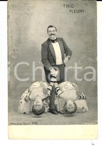 1900 ca FRANCE CIRCUS Trio FLEURY Acrobatic Dancers *VINTAGE postcard ALTEROCCA