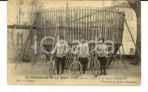 1910 ca FRANCE CIRCUS Tourbillon de la mort - FRERES CATALINI *Carte postale