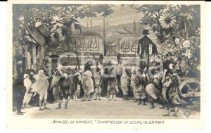 1910 THEATRE ROSTAND CHANTECLER Le coq de combat - Acte III *Carte postale