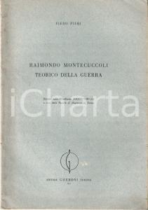 1951 Piero PIERI Raimondo Montecuccoli teorico della guerra  *Invio AUTOGRAFO