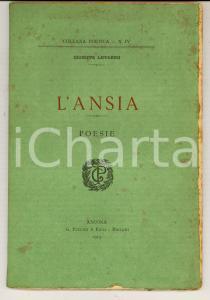 1913 Giuseppe LIPPARINI L'ansia - Poesie *Prima edizione PUCCINI - ANCONA