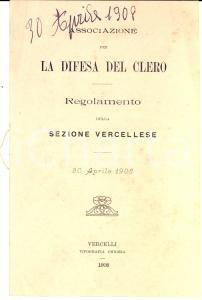 1908 VERCELLI Associazione difesa del clero - Regolamento sezione vercellese