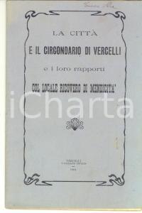 1904 VERCELLI La città e i rapporti col locale ricovero di mendicità 40 pp.