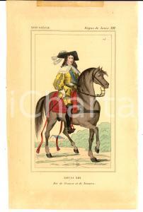 1852 COSTUME FRANCAIS - Louis XIII Roi de France et de Navarre *Gravure