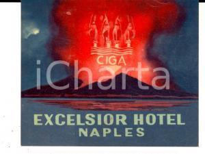 1930 ca NAPOLI - EXCELSIOR Hotel - CIGA *Etichetta pubblicitaria 9x7 cm