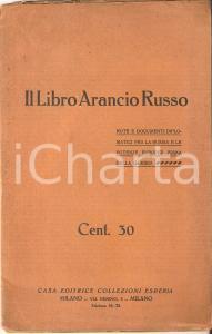 1914 IL LIBRO ARANCIO RUSSO *Casa editrice COLLEZIONI ESPERIA