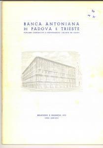 1972 BANCA ANTONIANA di PADOVA E TRIESTE - Relazione e bilancio 50 pp.