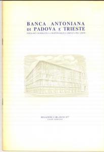 1977 BANCA ANTONIANA di PADOVA E TRIESTE - Relazione e bilancio 50 pp.