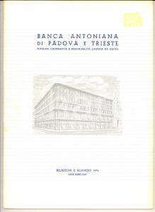 1973 BANCA ANTONIANA di PADOVA E TRIESTE - Relazione e bilancio 50 pp.