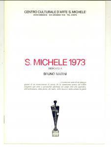 1973 BRESCIA  - SAN MICHELE - Dedicato a Bruno MARINI *Pubblicazione 14 pp.