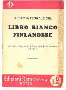 1939 LIBRO BIANCO FINLANDESE Col radio-discorso del Ministro degli Esteri