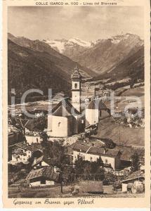 1954 BRENNERO (BZ) Panorama della frazione COLLE ISARCO *Cartolina FG VG