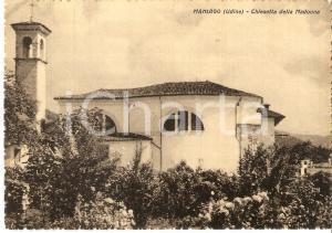 1935 ca MANIAGO (PN) Chiesa dell'Immacolata Concezione *Cartolina FG NV