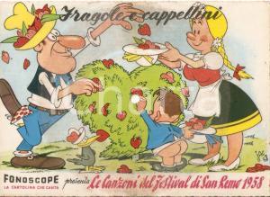 1958 FESTIVAL SANREMO Fragole e cappellini Ill. JACOVITTI *Cartolina FONOGRAPH