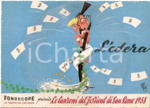 1958 FESTIVAL SANREMO L'edera *Cartolina FONOGRAPH Illustrata 20x15 cm