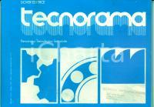 1978 TECNORAMA Macchine utensili - Robot industriali *Rivista ILLUSTRATA n° 6