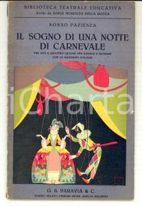 1933 NONNO PAZIENZA Il sogno di una notte di Carnevale *Ed. PARAVIA - TEATRO