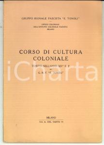 1936 MILANO Corso di cultura coloniale *Gruppo Rionale Fascista