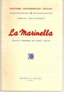 1962 Sergio DELAMORTE La Marinella *Editrice M. CIRANNA - ROMA