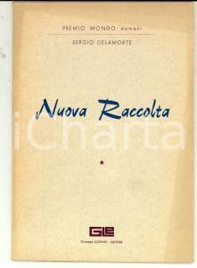 1964 Sergio DELAMORTE Nuova raccolta *Giuseppe LUCENTE Editore
