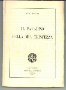 1927 Auro D'ALBA Il paradiso della mia tristezza *LA VOCE Prima edizione