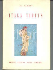 1958 Luigi ANNIBALETTO Itala virtus *Società Editrice DANTE ALIGHIERI