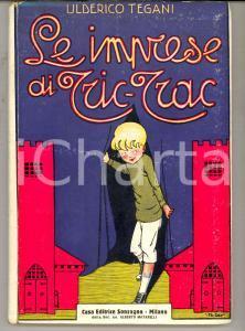 1920 ca Ulderico TEGANI Le imprese di Tric-Trac *Ed. SONZOGNO Illustratore BALDO