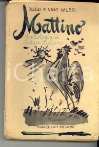 1950 ca Diego e Nino VALERI MATTINO - Antologia di letture italiane vol. II