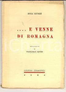 1932 Rosa ESTHER .... E venne di Romagna *Ed. COSMOPOLI - ROMA