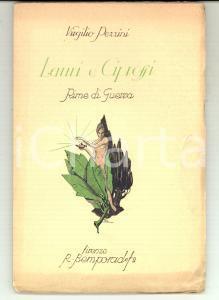 1929 Virgilio PEZZINI Lauri e cipressi - Rime di guerra *Ed. BEMPORAD - FIRENZE