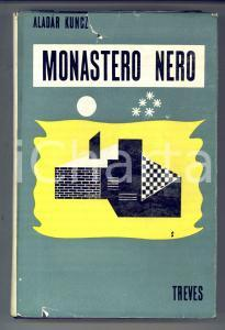 1939 Aladar KUNCZ Monastero nero *TREVES Prima edizione italiana
