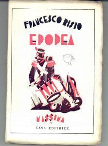 1930 Francesco BISIO Epopea *Casa Editrice MASSIMA - Prima edizione