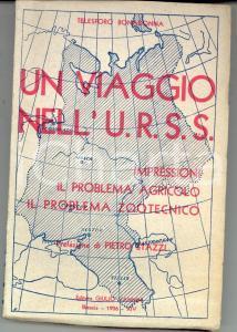 1936 Telesforo BONADONNA Un viaggio nell' U.R.S.S. - Problema agricolo *VANNINI
