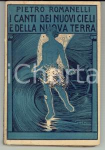 1920 Pietro ROMANELLI I canti dei nuovi cieli e della nuova terra *Ill. ANICHINI