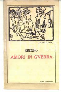 1925 BRENNO Amori in guerra *Ed. L'ATTUALITA' - PALERMO Fascicolo RARO