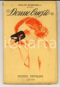 1924 Aroldo BAGNARELLI (BAINS) Donne oneste *Edizioni TOFFALONI - TORINO