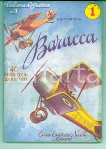 1935 ca G. A. MAROLLA Baracca: 40 apparecchi abbattuti *Ed. NICOLLI RARO