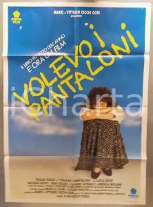 1990 VOLEVO I PANTALONI Giulia FOSSA Lucia BOSE' Angela MOLINA Manifesto 100x140
