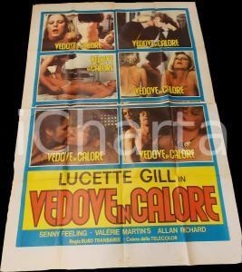 1975 ca VEDOVE IN CALORE Lucette GILL Film EROTICO Sexy *Manifesto 140x200 cm